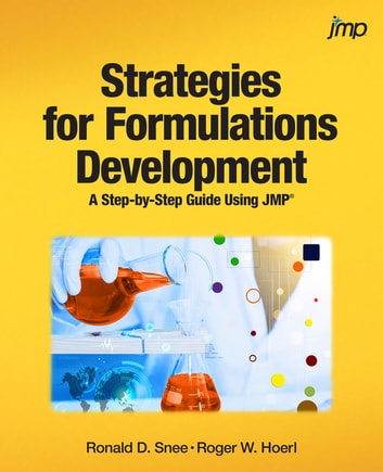 Strategies for Formulations Development - A Step-by-Step Guide Using JMP ebook by Ronald Snee,Roger Hoerl