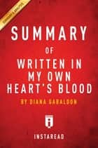 Summary of Written In My Own Heart's Blood ebook by Instaread Summaries