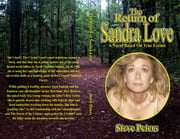 The Return of Sandra Love: A Novel Based on True Events ebook by Steve Peters