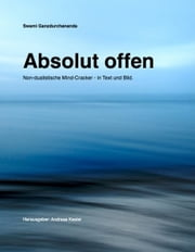 Absolut offen ebook by Swami Ganzdurchananda