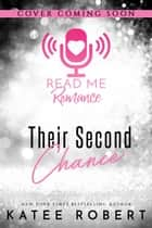 Their Second Chance - A Thalanian Dynasty Novella ebook by Katee Robert