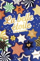 La Belle étoile - Dès 11 ans ebook by Cathy Cassidy, Anne Guitton