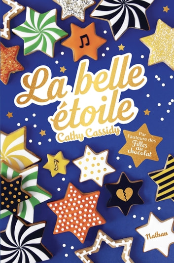 La Belle étoile - Dès 11 ans ebook by Cathy Cassidy