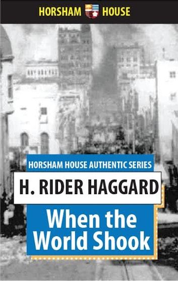 When the World Shook ebook by H. Rider Haggard