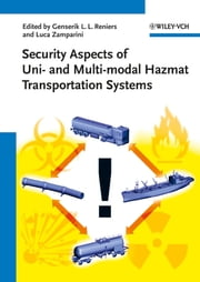 Security Aspects of Uni- and Multimodal Hazmat Transportation Systems ebook by