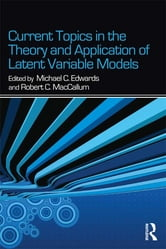 Current Topics in the Theory and Application of Latent Variable Models ebook by