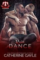 Rain Dance ebook by
