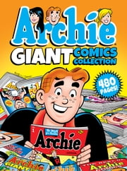 Archie Giant Comics Collection ebook by Archie Superstars
