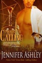 The Calling ebook by Jennifer Ashley
