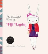 The Wonderful World of Fifi Lapin - Style Secrets of a Furry Fashionista ebook by Fifi Lapin