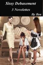 Sissie Debasement ebook by Bea