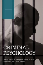 Criminal Psychology [4 volumes] ebook by Jacqueline B. Helfgott