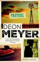 Proteus ebook by Deon Meyer, Jacqueline Caenberghs