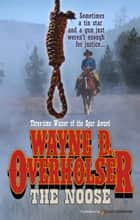The Noose ebook by Wayne D. Overholser