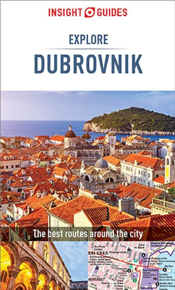 Insight Guides: Explore Dubrovnik - Dubrovnik Guide Book ebook by Insight Guides