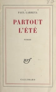 Partout l'été ebook by Paul Larreya