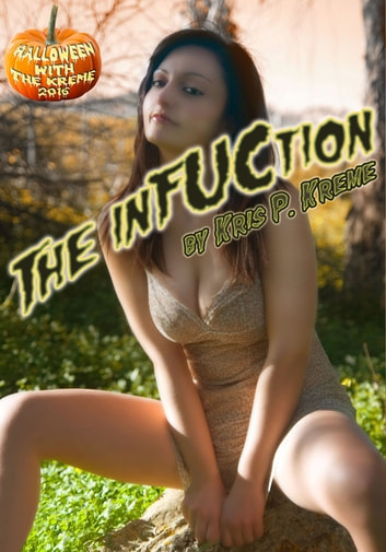 The InFUCtion ebook by Kris Kreme