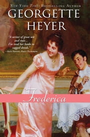Frederica - A funny and brilliant clean Regency romance ebook by Georgette Heyer