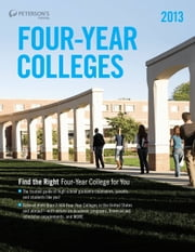 Four-Year Colleges 2013 ebook by Peterson's
