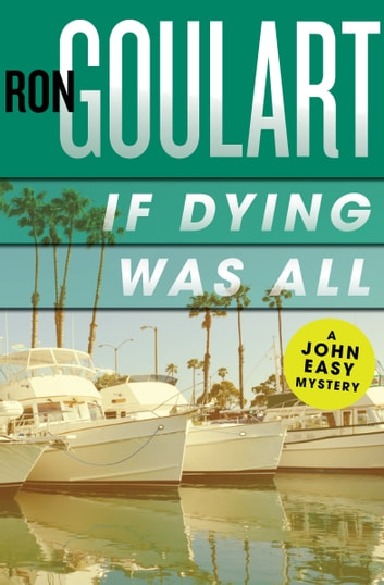 If Dying Was All ebook by Ron Goulart