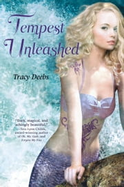 Tempest Unleashed ebook by Tracy Deebs