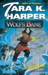 Wolf's Bane ebook by Tara K. Harper