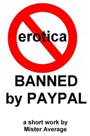Banned by PayPal ebook by Mister Average