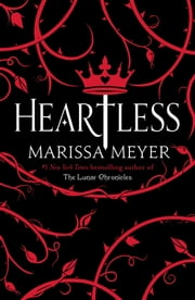 Heartless ebook by Marissa Meyer