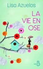 La vie en ose ebook by