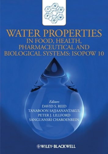 Water Properties in Food, Health, Pharmaceutical and Biological Systems - ISOPOW 10 ebook by