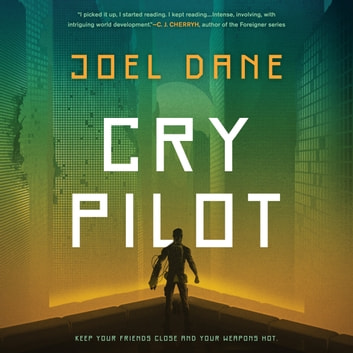 Cry Pilot audiobook by Joel Dane