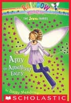 Jewel Fairies #5: Amy the Amethyst Fairy - A Rainbow Magic Book ebook by Daisy Meadows