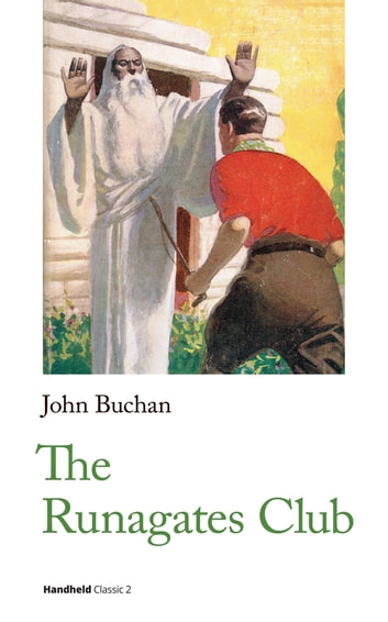 The Runagates Club ebook by John Buchan