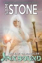 Jinx Bound ebook by Sam Stone