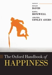 Oxford Handbook of Happiness ebook by Susan David,Ilona Boniwell,Amanda Conley Ayers