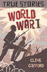 World War One ebook by Clive Gifford