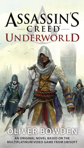 Assassin's Creed: Underworld ebook by Oliver Bowden