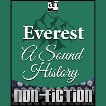 Everest: A Sound History audiobook by Michael R. Breckon