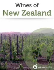 Wines of New Zealand ebook by Approach Guides,David Raezer,Jennifer Raezer