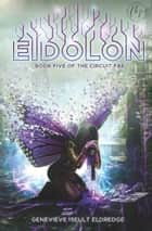 Eidolon ebook by Genevieve Iseult Eldredge