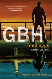 GBH ebook by Ted Lewis