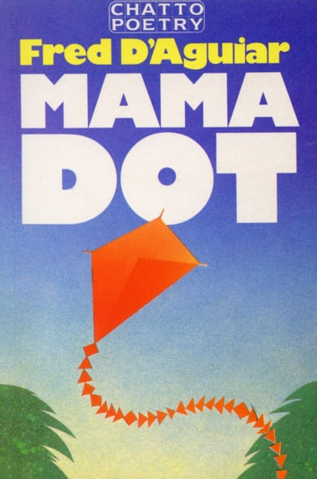 Mama Dot ebook by Fred D'aguiar