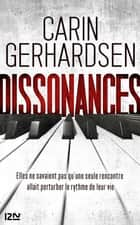 Dissonances ebook by Carin GERHARDSEN, Charlotte DRAKE, Patrick VANDAR