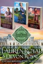 The Chase Brides Boxed Set Two: The Ashcrofts - Three Sweet & Clean Historical Romance Novels ebook by Lauren Royal, Devon Royal
