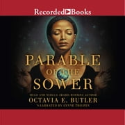 Parable of the Sower audiobook by Octavia E. Butler