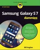 Samsung Galaxy S7 For Dummies ebook by Bill Hughes
