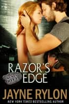 Razor's Edge ebook by Jayne Rylon