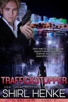 TRAFFICKSTOPPER ebook by