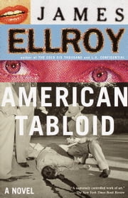 American Tabloid - Underworld USA (1) ebook by James Ellroy
