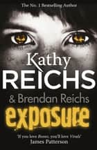 Exposure - (Virals 4) eBook by Kathy Reichs